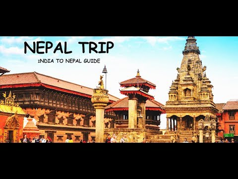 NEPAL TRIP!  How To Travel Nepal From India