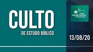 Culto de Estudo Bíblico - 13/08/20