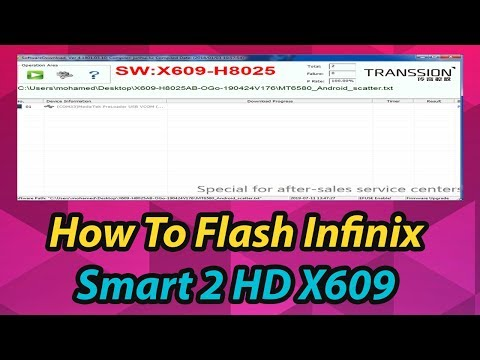 How To Flash Infinix Smart 2 HD X609 - FOR mobile software
