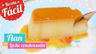 FLAN DE LECHE CONDENSADA | Delicioso y súper cremoso | Quiero Cupcakes!