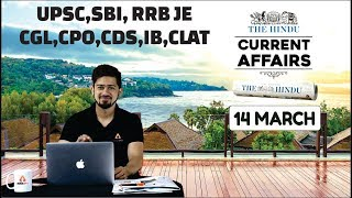 CURRENT AFFAIRS 14th March   THE HINDU   Today Current Affairs   Current Affairs In Hindi/English