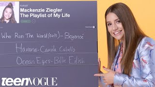 mackenzie ziegler creates the playlist to her life teen vogue