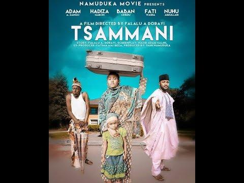 Tsammani 1& 2 -Complete Hausa Movie 2017