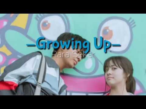 Growing Up - Rara Sekar (Daramuda) OST DUA GARIS BIRU Video Lirik