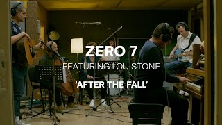 Zero 7 - After The Fall Ft. Lou Stone (Live Session)