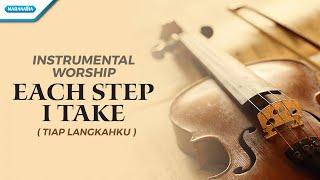 Download Instrumental Worship - Violin - Each Step I Take (Tiap Langkahku) - Henry Lamiri
