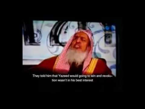 Saudi Grand Mufti Blames Hussein RA, Exonerates Killer Yazid