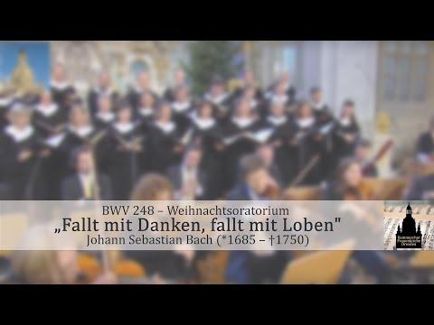 """Johann Sebastian Bach (1685-1750) """"Fallt mit Danken, fallt mit Loben"""""""