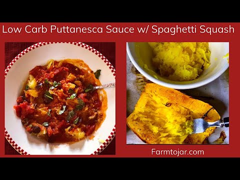 Low Carb Puttanesca on a bed of Spaghetti Squash - A Cooking Tutorial
