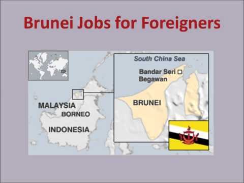 Brunei Jobs for Foreigners
