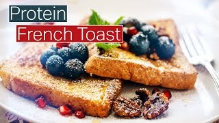 High Protein French Toast With Kara Corey