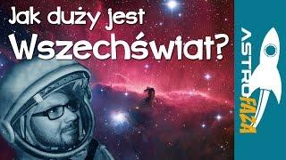 Jak wielki jest wszechświat ? - Astrofaza #1