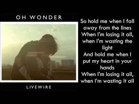 Oh Wonder  - Livewire lyrics