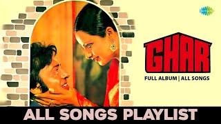 Ghar - All Songs   Full Album   Tere Bina Jiya Jaye Naa   Aap Ki Ankhon Mein Kuch   Botal Se Ik Baat