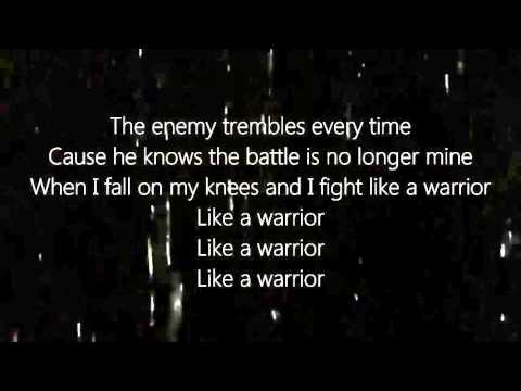 Steven Curtis Chapman   Warrior Lyrics HD
