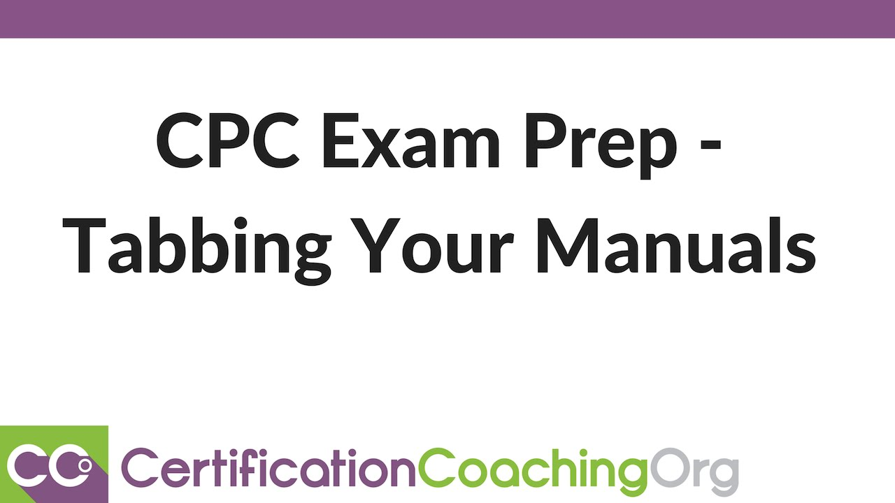 Cpc exam prep tabbing your manuals youtube cpc exam prep tabbing your manuals certification coaching organization xflitez Choice Image