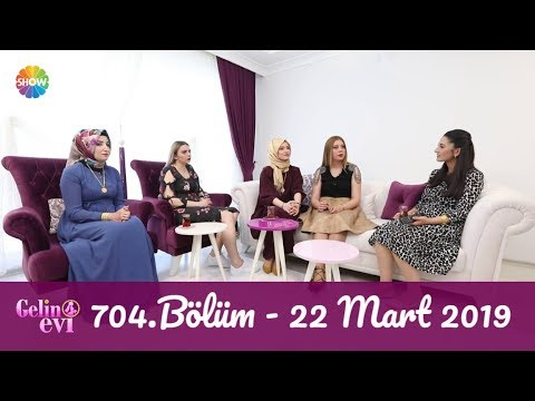 Gelin Evi 704. Bölüm   22 Mart 2019