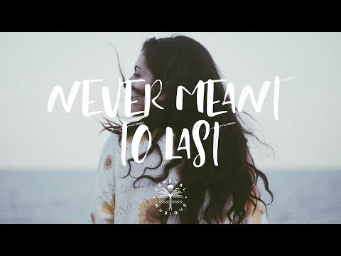Citna - Never Meant To Last (Lyrics)