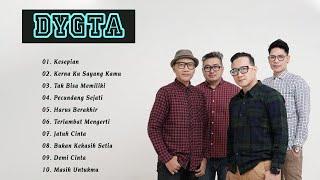 Download Dygta - Full Album - 10 TOP Koleksi Lagu Terbaik Sepanjang Karir - HQ Audio
