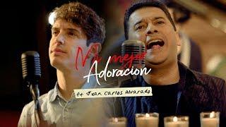 Kike Pavón - Mi Mejor Adoración (Ft. Juan Carlos Alvarado)...