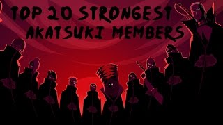 Top 20 Strongest Akatsuki Members