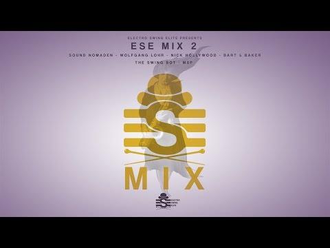 ESE Mix 2 // Electro Swing Elite