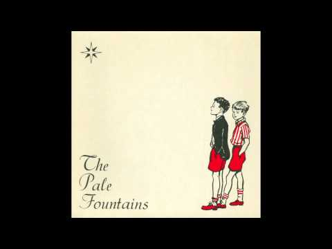 The Pale Fountains - (There's Always) Something on My Mind