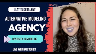 Alternative Modeling Agencies - Diversity in Modeling and Getting Signed - Latitude Talent