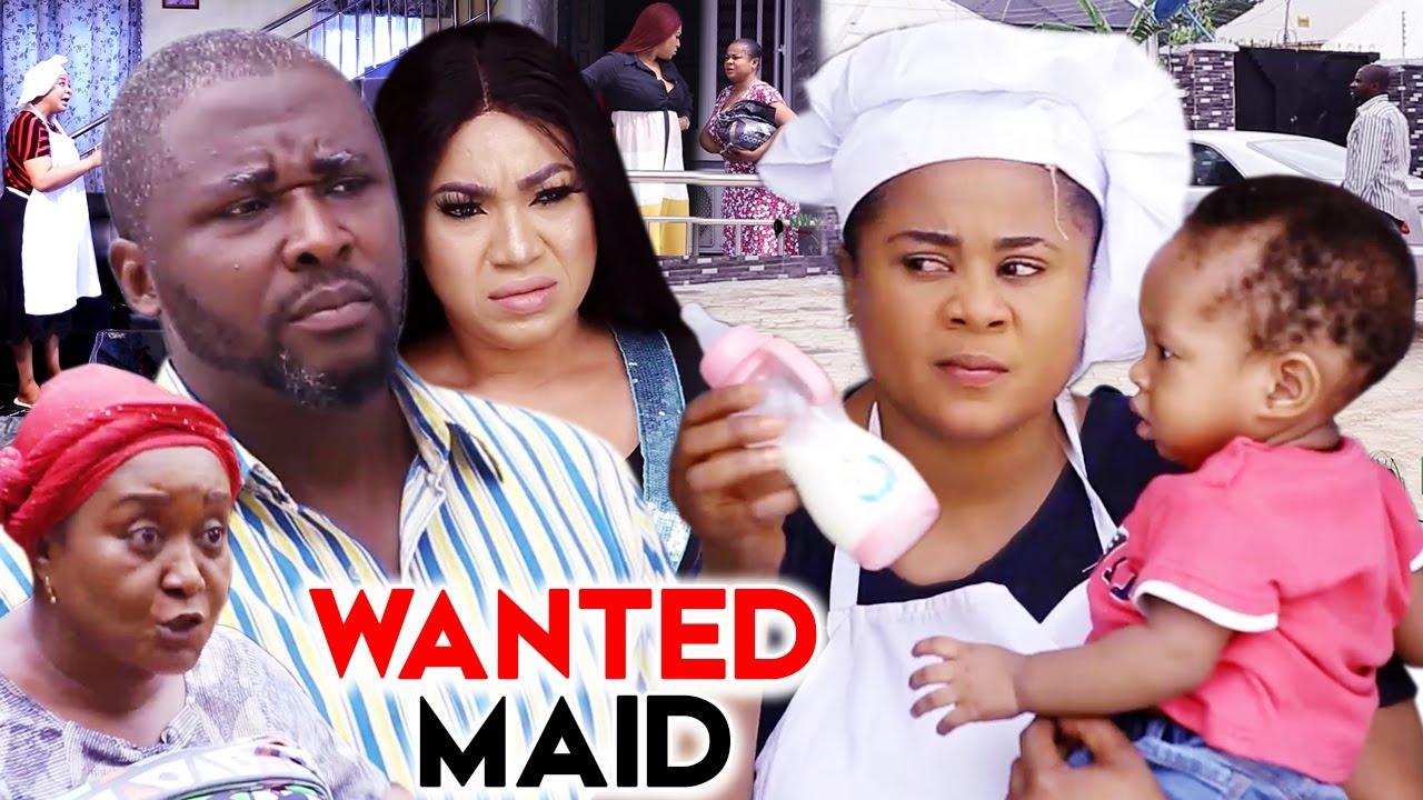 Download WANTED MAID Season 11 (Trending New Movie  HD) Uju Okoli 2021 Latest  Nigeria Nollywood Movie