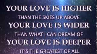 04 Higher deeper wider