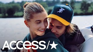 Hailey Baldwin Calls Fiancé Justin Bieber Her 'Absolute Best Friend' In New Loved-Up Snap | Access