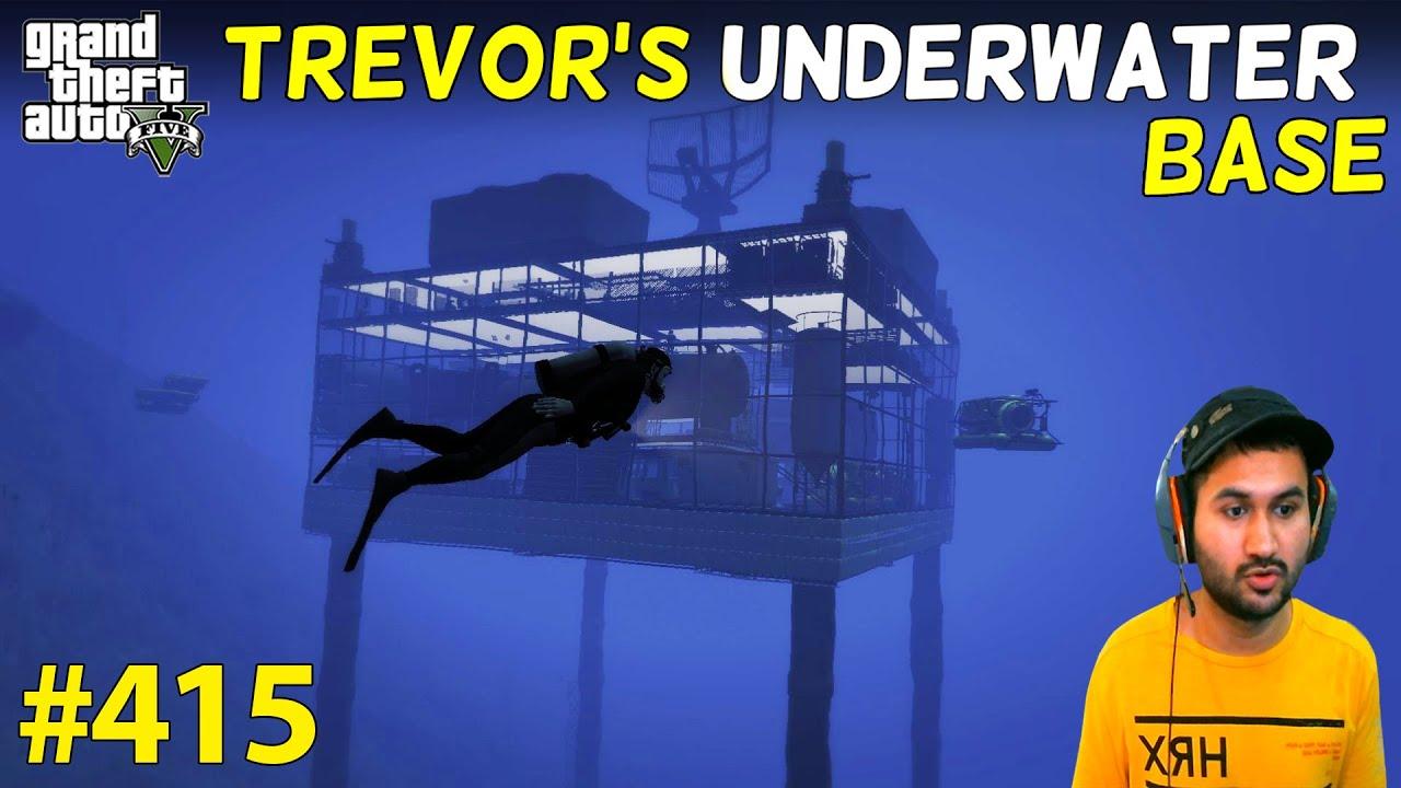 GTA 5 : TREVOR'S SECRET UNDERWATER ARMY BASE | GTA V GAMEPLAY #415