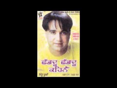 Mintu Dhuri - Chhad'du Chhad'du Kehnain - Pairhan Takkde Rehjange