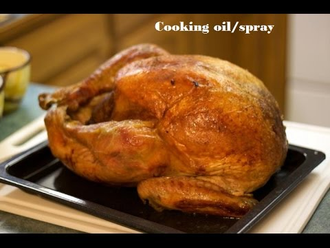 How To Cook A Turkey: Easy 9-Step Recipe For Beginners To Make The Perfect 2015 …..