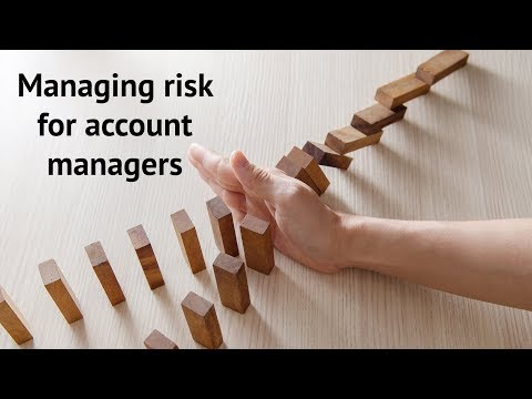 60 Second Learning - Managing Risk for Account Managers