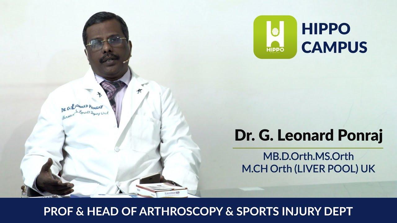 Career Prospects of Orthopedics - Prof Dr Leonard Ponraj
