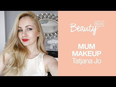 Šminka za zauzete mame | TATJANA