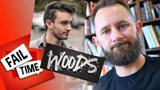 Why I Canceled The Woods & Fail Time YouTube Channels...