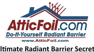 Radiant Barrier Secrets - How To Stay Cool Inside Your Attic Thumbnail