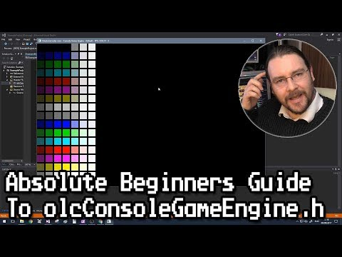 "Absolute Beginners Guide To ""olcConsoleGameEngine.h"""