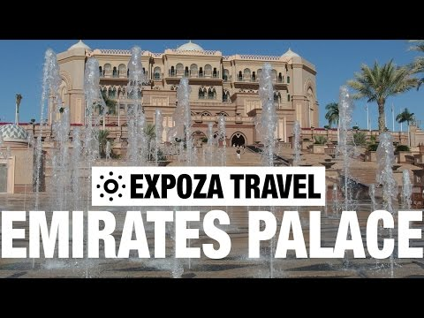 Emirates Palace Vacation Travel Video Guide