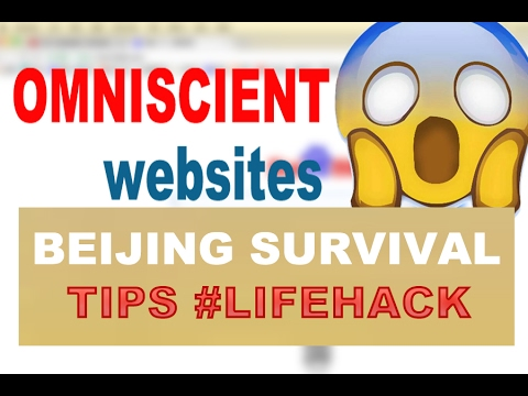 Life Hack ︳😱Omniscient Websites ︳🇨🇳Beijing Survival Tips #3