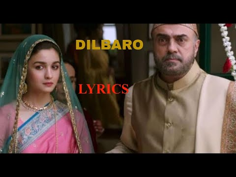 Dilbaro Song Lyrics Raazi   Alia Bhatt   Razzi   Harshdeep Kaur , Vibha Saraf & Shankar Mahadevan