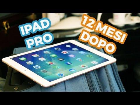 iPad Pro, 12 mesi dopo - Recensione