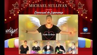 🌙SONHO DE AMOR💖 Michael Sullivan Feat. Sorriso Maroto⭐