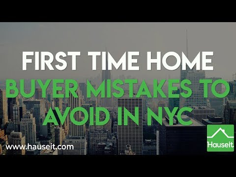 First Time Home Buyer Mistakes to Avoid in NYC | Hauseit NYC