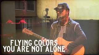 Flying Colors - You Are Not Alone (Third Stage: Live In London)