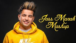 Jass Manak Mashup 2019   Punjabi Mashup 2019   Sajjad Khan Visuals