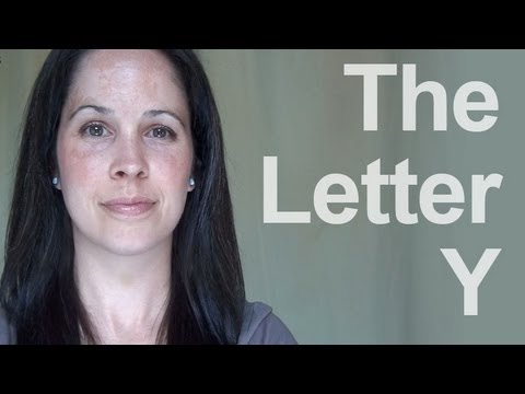 How to Pronounce the Letter Y:   American English