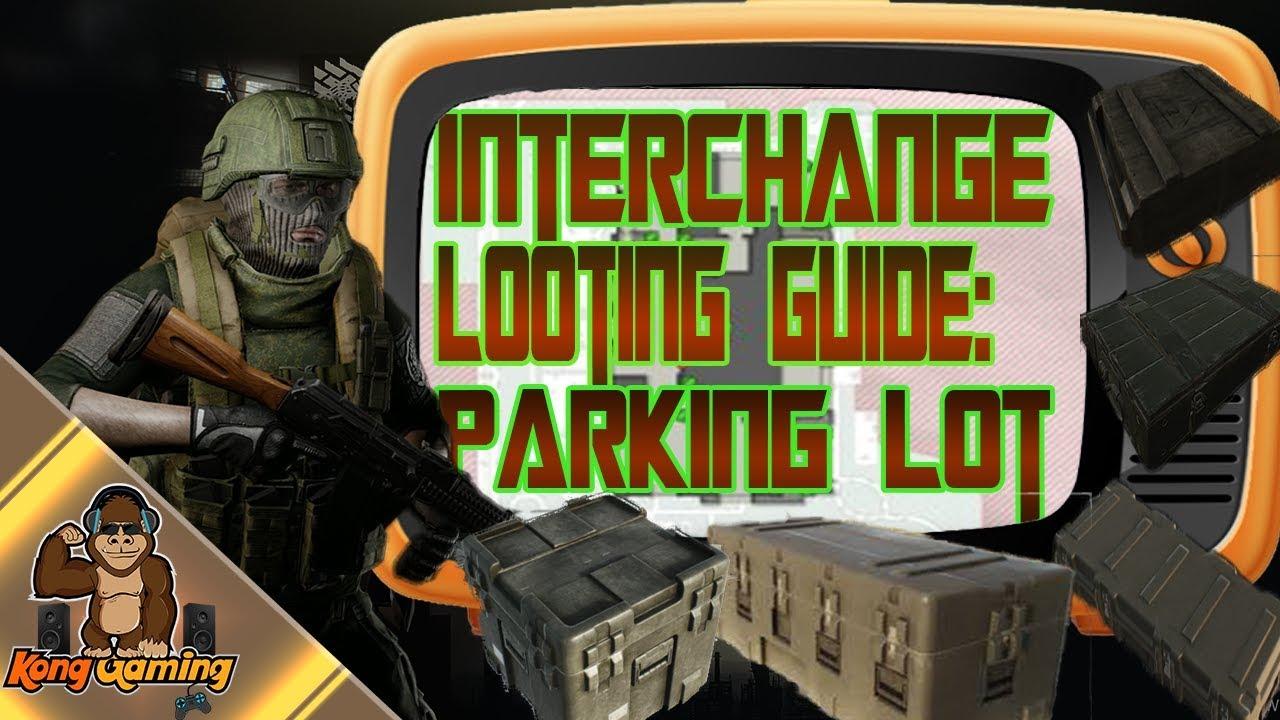 Interchange Looting Guide: Parking Lot (2019)   #EscapeFromTarkov #EFT #Loot